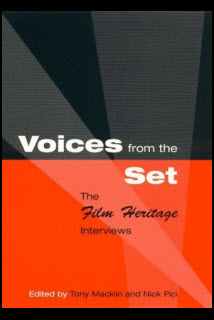 Voices From The Set Film Heritage Interviews